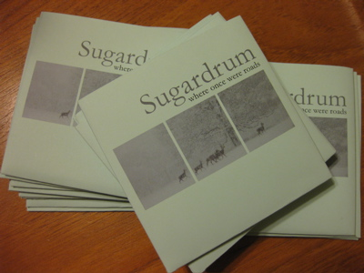 Sugardrum - Where once were roads. Now available on CD.