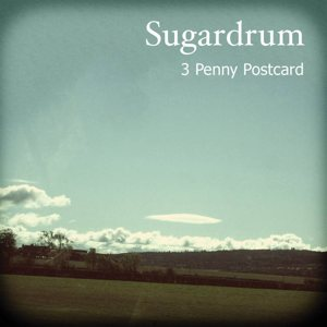 3 Penny Postcard by Sugardrum on Bandcamp